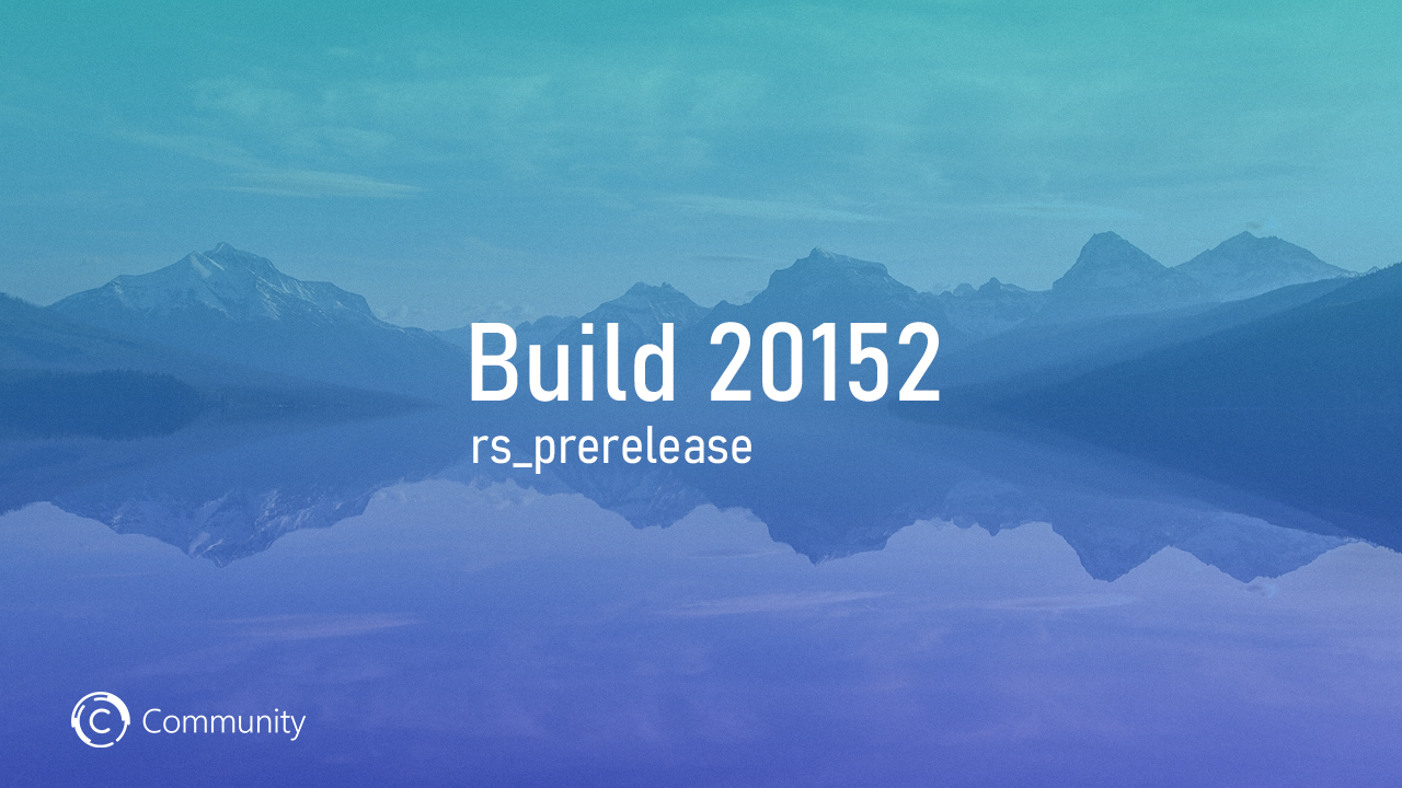Анонс Windows 10 Insider Preview Build 20152 (канал Dev)